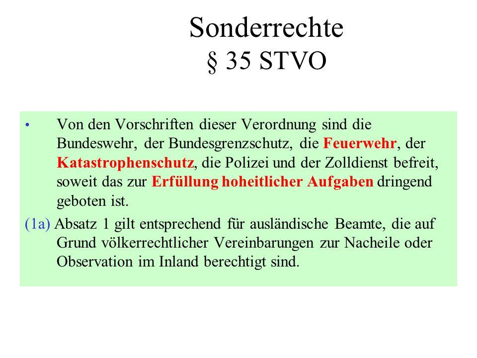 Sonderrechte § 35 STVO