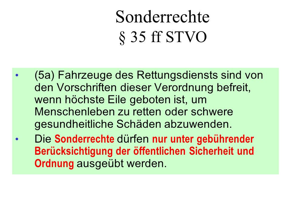 Sonderrechte § 35 ff STVO