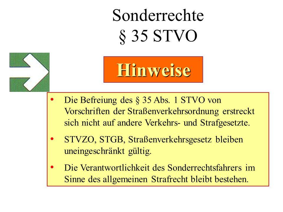 Hinweise Sonderrechte § 35 STVO