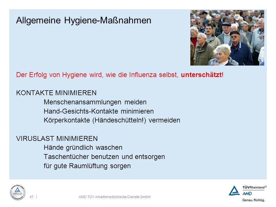 Allgemeine Hygiene-Maßnahmen