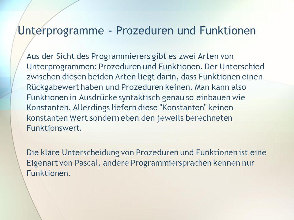 Unterprogramme - Prozeduren und Funktionen