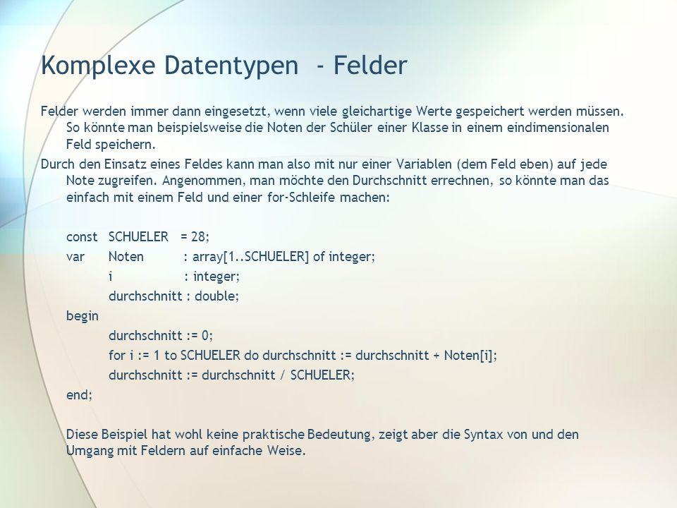 Komplexe Datentypen - Felder