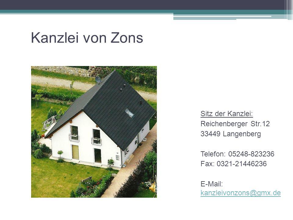 Kanzlei von Zons Sitz der Kanzlei: Reichenberger Str.12