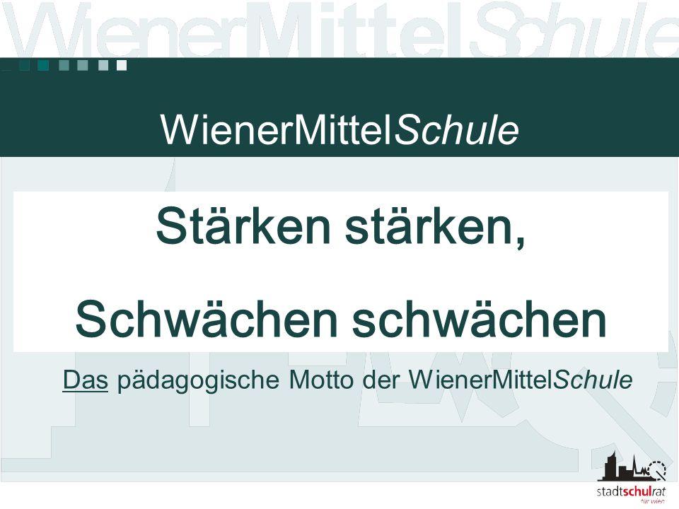 Das pädagogische Motto der WienerMittelSchule