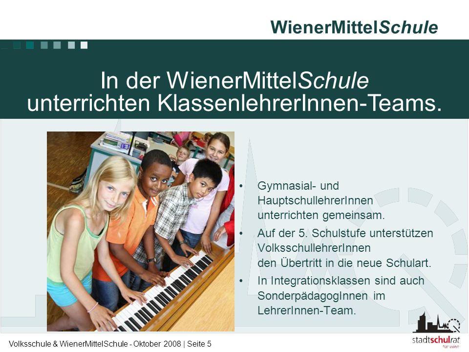 In der WienerMittelSchule unterrichten KlassenlehrerInnen-Teams.