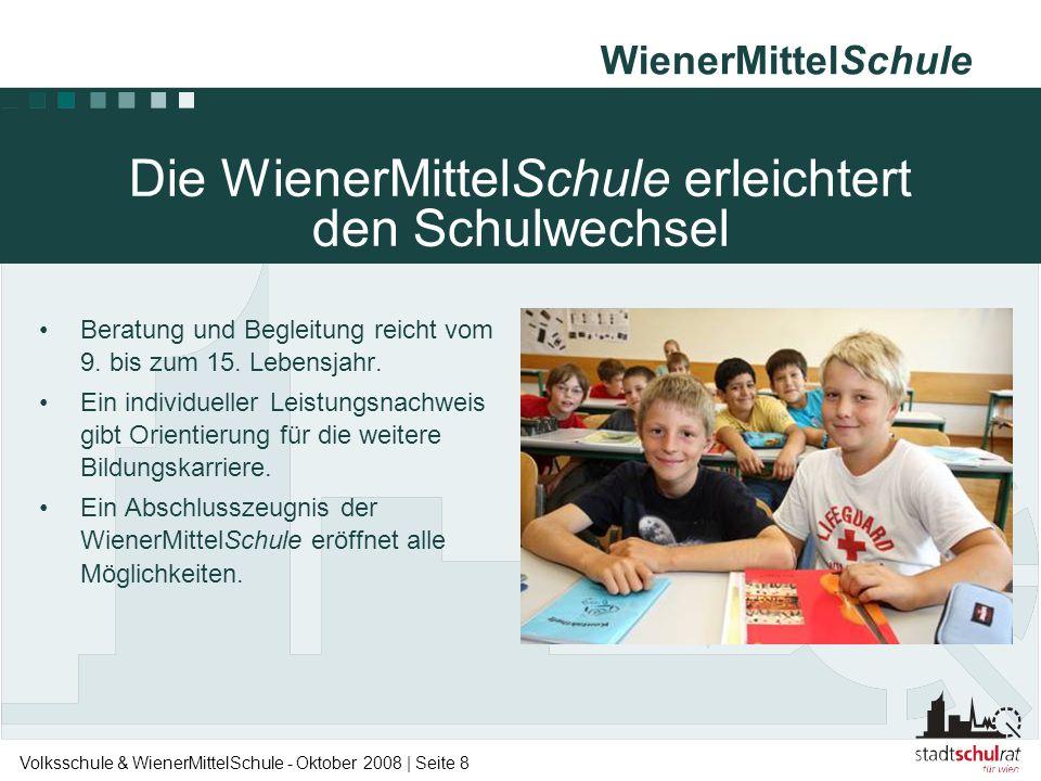 Die WienerMittelSchule erleichtert den Schulwechsel