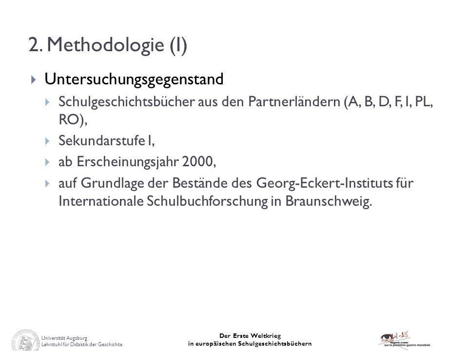 2. Methodologie (I) Untersuchungsgegenstand