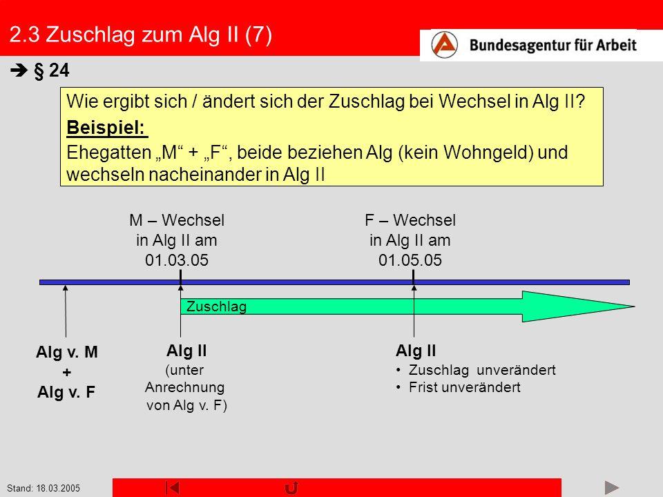 2.3 Zuschlag zum Alg II (7)  § 24
