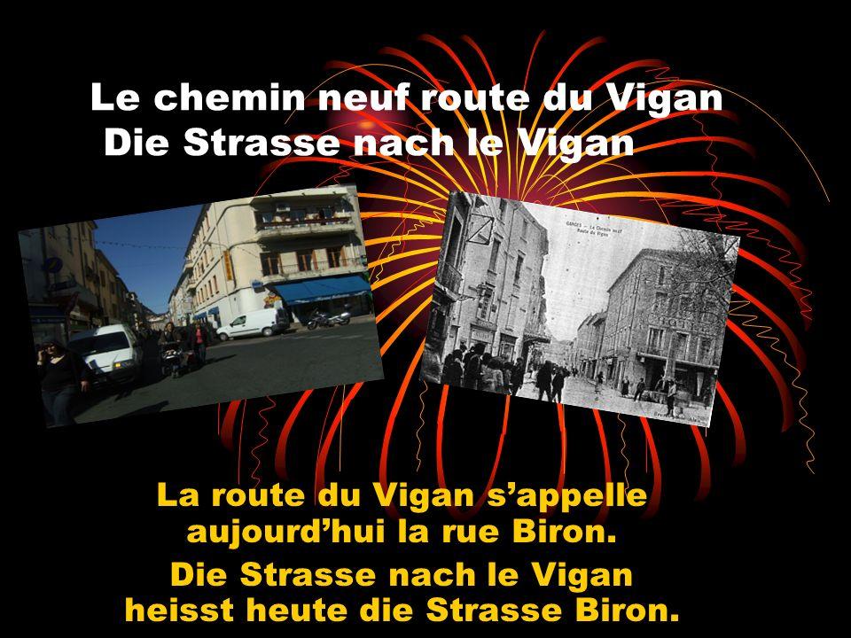 Le chemin neuf route du Vigan Die Strasse nach le Vigan