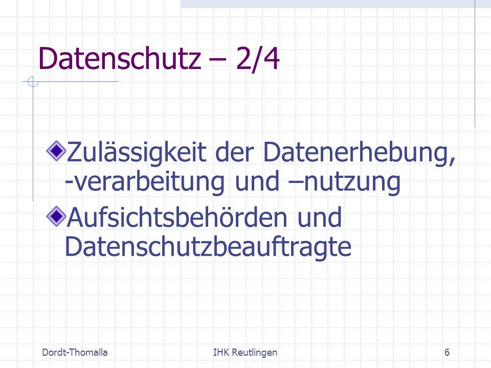 Datenschutz – 2/4 Zulässigkeit der Datenerhebung, -verarbeitung und –nutzung. Aufsichtsbehörden und Datenschutzbeauftragte.