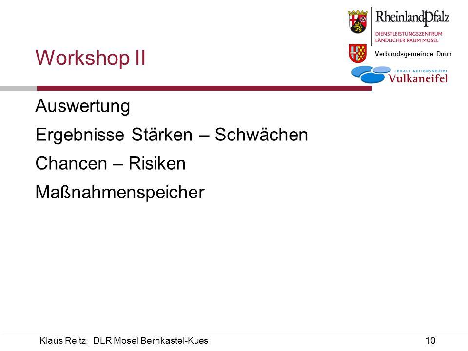Workshop II Auswertung Ergebnisse Stärken – Schwächen