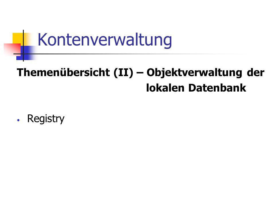 Kontenverwaltung Themenübersicht (II) – Objektverwaltung der