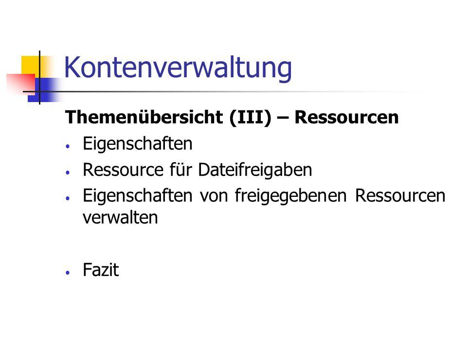 Kontenverwaltung Themenübersicht (III) – Ressourcen Eigenschaften