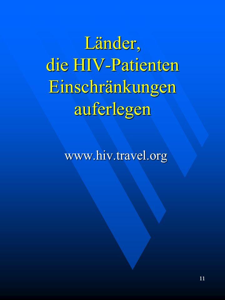 Länder, die HIV-Patienten Einschränkungen auferlegen