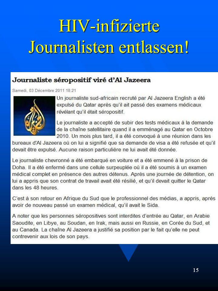 HIV-infizierte Journalisten entlassen!