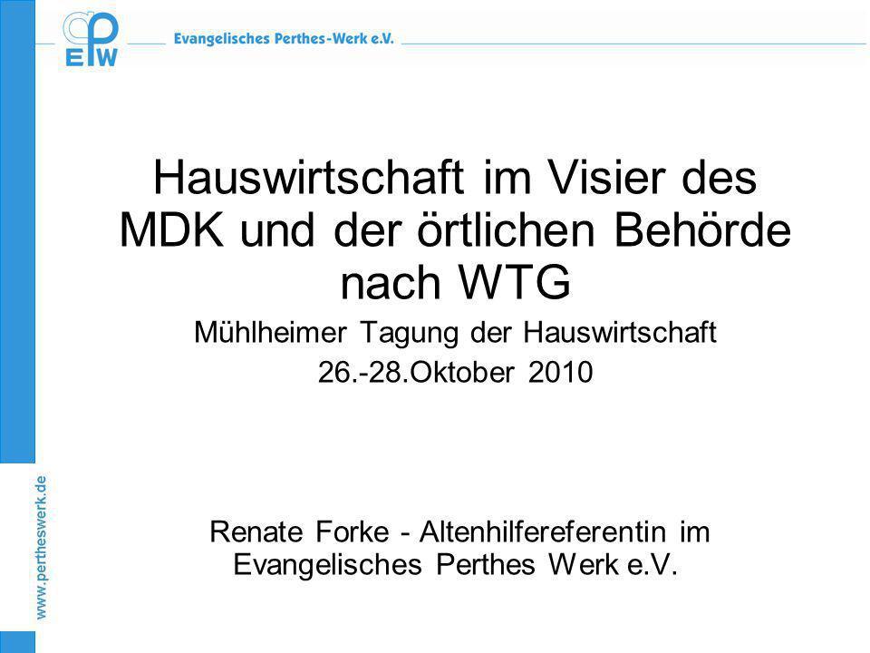 Hauswirtschaft im Visier des MDK und der örtlichen Behörde nach WTG
