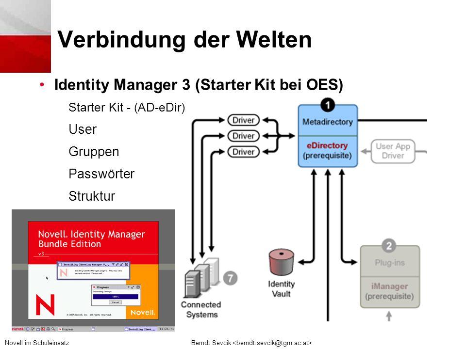 Verbindung der Welten Identity Manager 3 (Starter Kit bei OES) User
