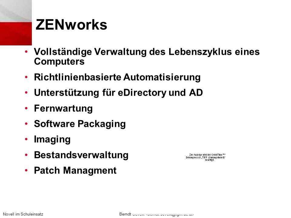 ZENworks Vollständige Verwaltung des Lebenszyklus eines Computers