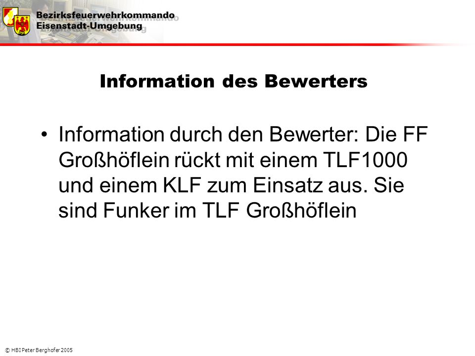Information des Bewerters