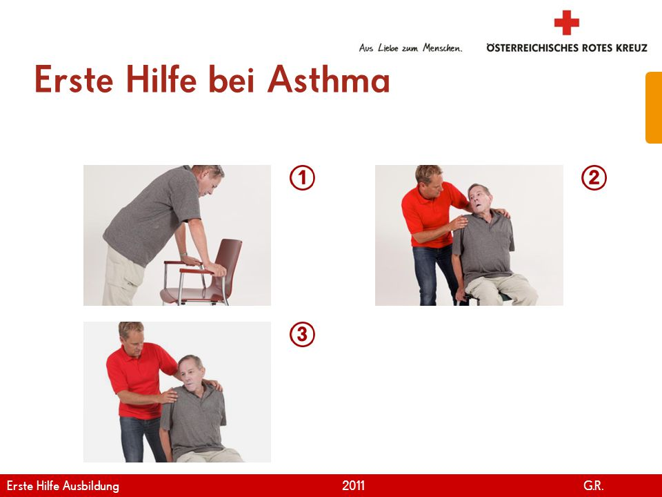 Erste Hilfe bei Asthma Erste Hilfe Ausbildung 2011 G.R.