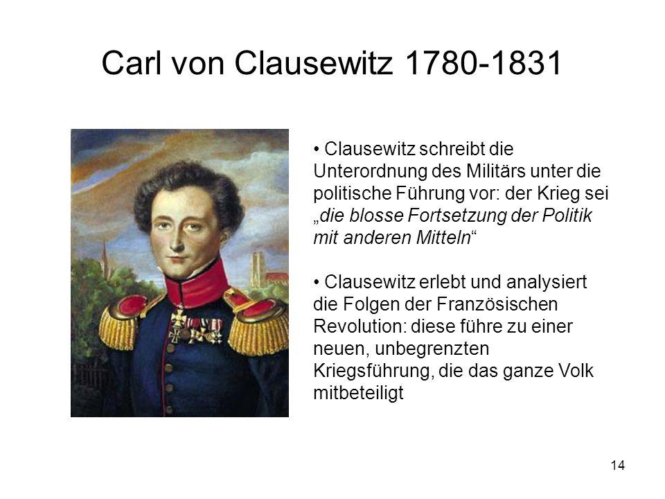 Carl von Clausewitz 1780-1831