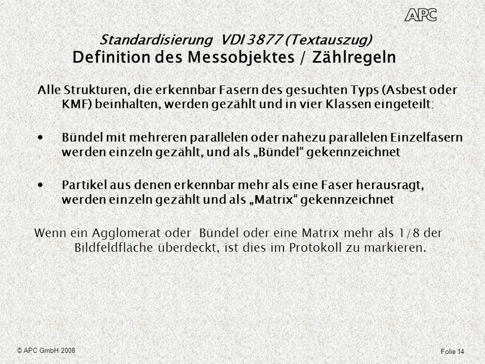 Standardisierung VDI 3877 (Textauszug) Definition des Messobjektes / Zählregeln