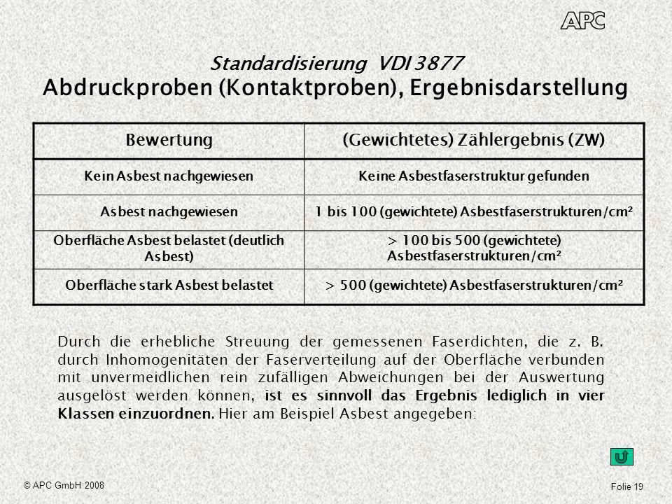 Standardisierung VDI 3877 Abdruckproben (Kontaktproben), Ergebnisdarstellung
