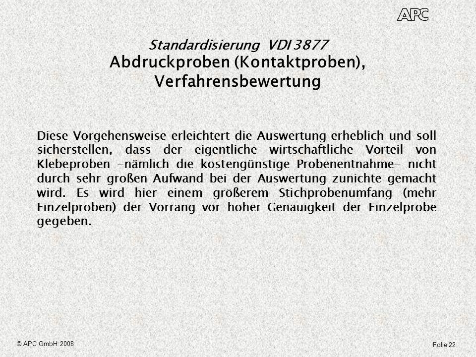 Standardisierung VDI 3877 Abdruckproben (Kontaktproben), Verfahrensbewertung