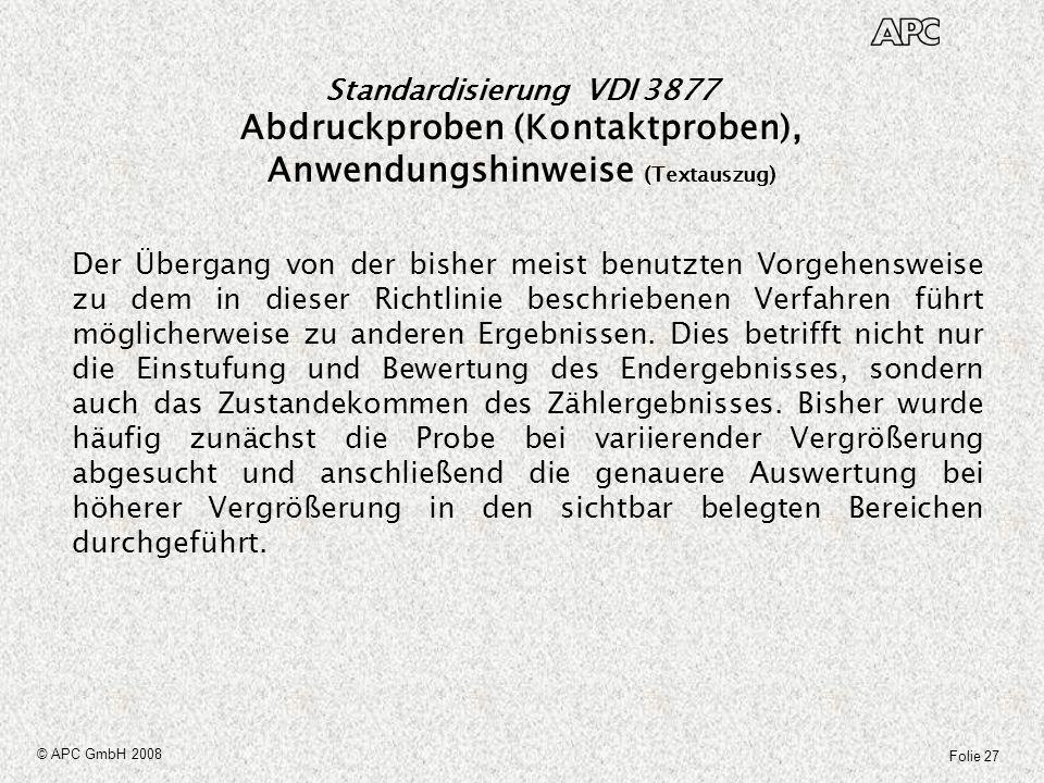 Standardisierung VDI 3877 Abdruckproben (Kontaktproben), Anwendungshinweise (Textauszug)
