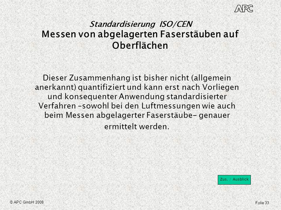 Standardisierung ISO/CEN Messen von abgelagerten Faserstäuben auf Oberflächen