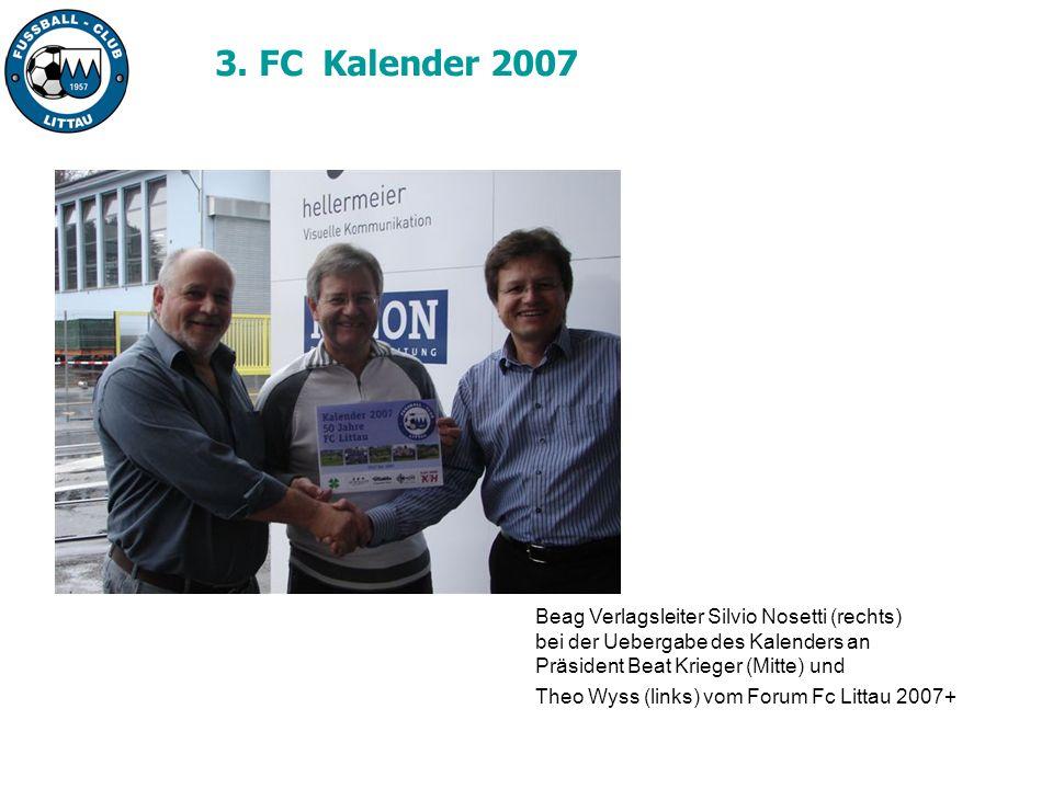 3. FC Kalender 2007 Beag Verlagsleiter Silvio Nosetti (rechts)