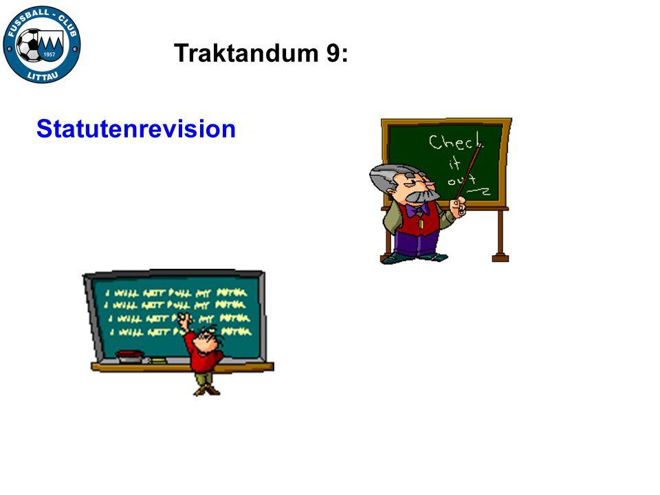 Traktandum 9: Statutenrevision