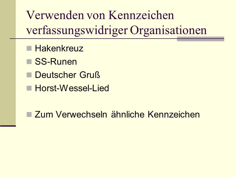 Verwenden von Kennzeichen verfassungswidriger Organisationen