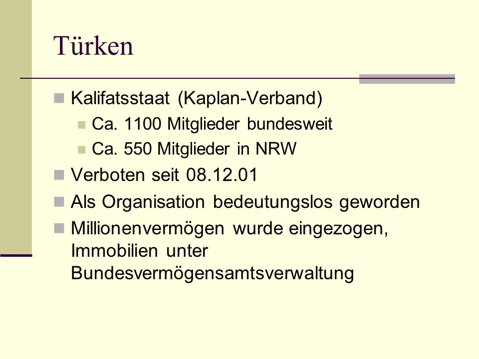 Türken Kalifatsstaat (Kaplan-Verband) Verboten seit 08.12.01