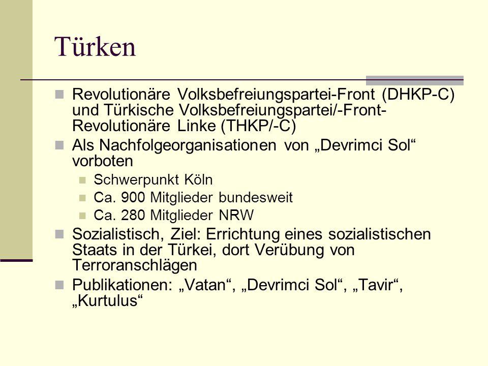 Türken Revolutionäre Volksbefreiungspartei-Front (DHKP-C) und Türkische Volksbefreiungspartei/-Front-Revolutionäre Linke (THKP/-C)