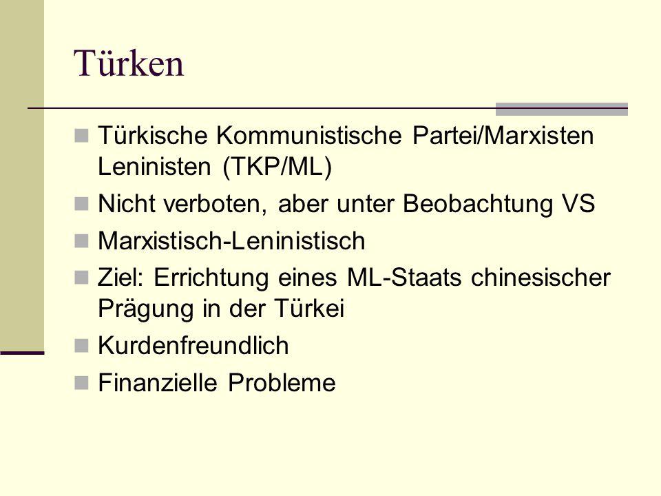 Türken Türkische Kommunistische Partei/Marxisten Leninisten (TKP/ML)