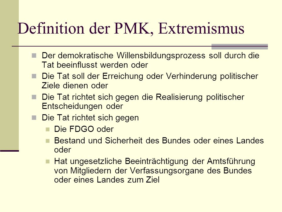 Definition der PMK, Extremismus