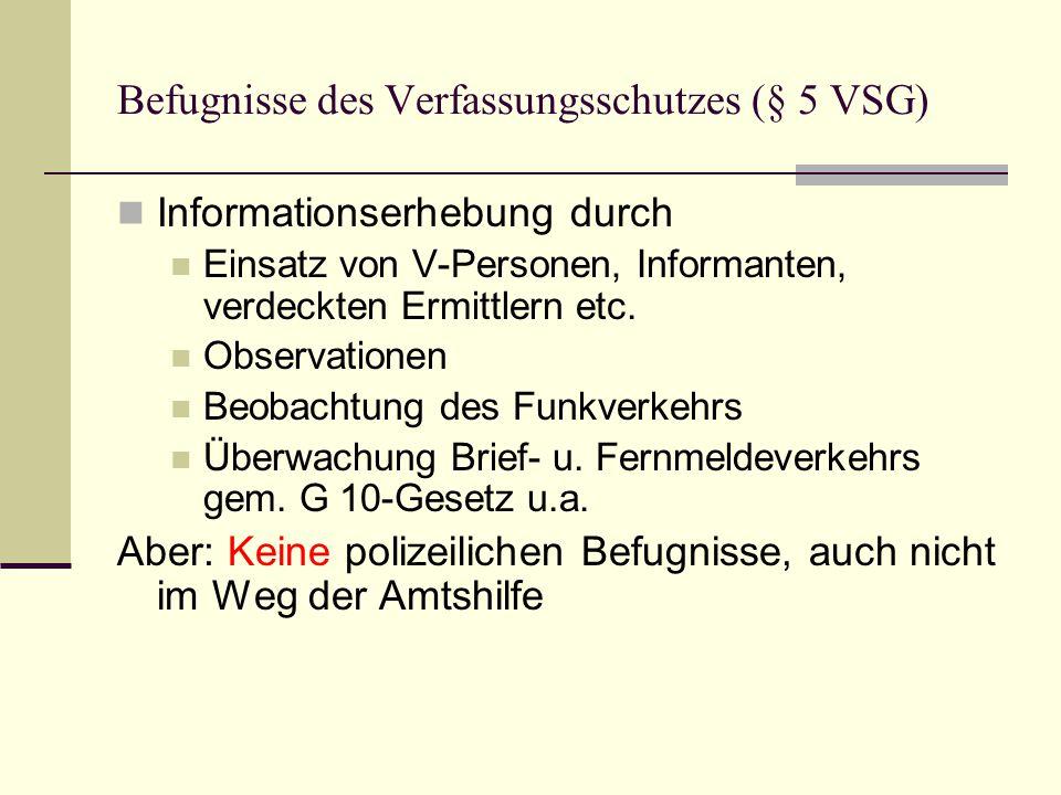Befugnisse des Verfassungsschutzes (§ 5 VSG)