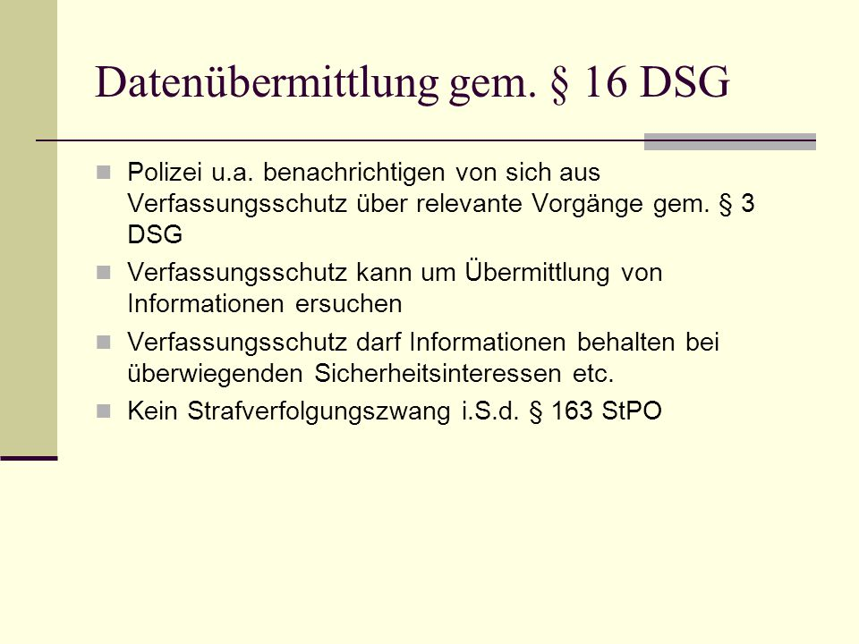 Datenübermittlung gem. § 16 DSG