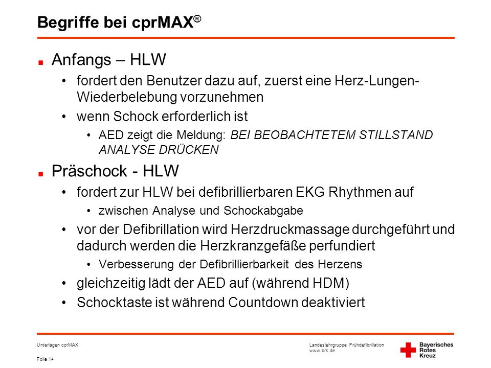 Begriffe bei cprMAX® Anfangs – HLW Präschock - HLW
