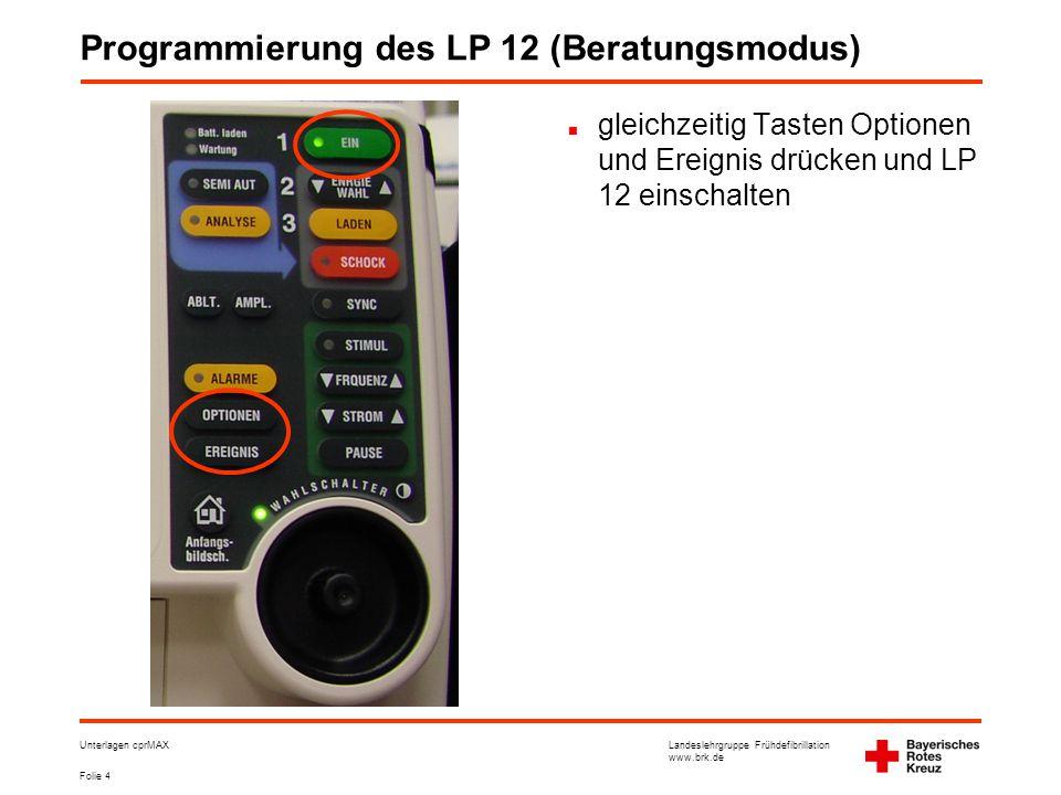 Programmierung des LP 12 (Beratungsmodus)