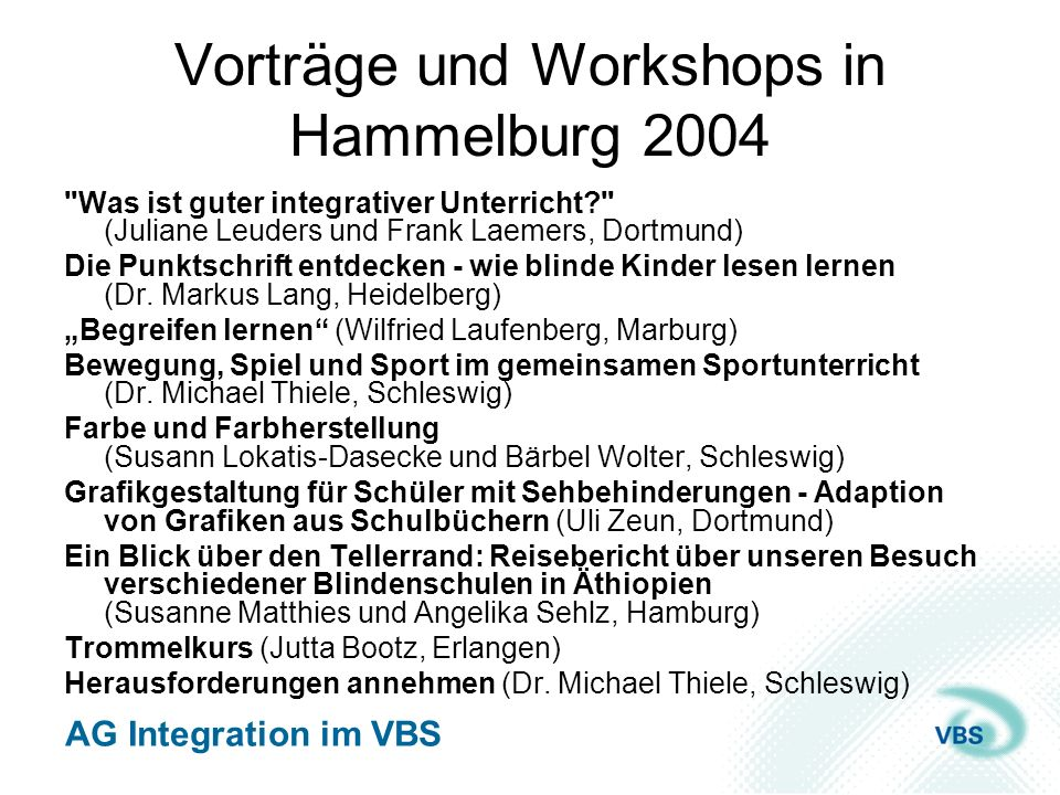 Vorträge und Workshops in Hammelburg 2004