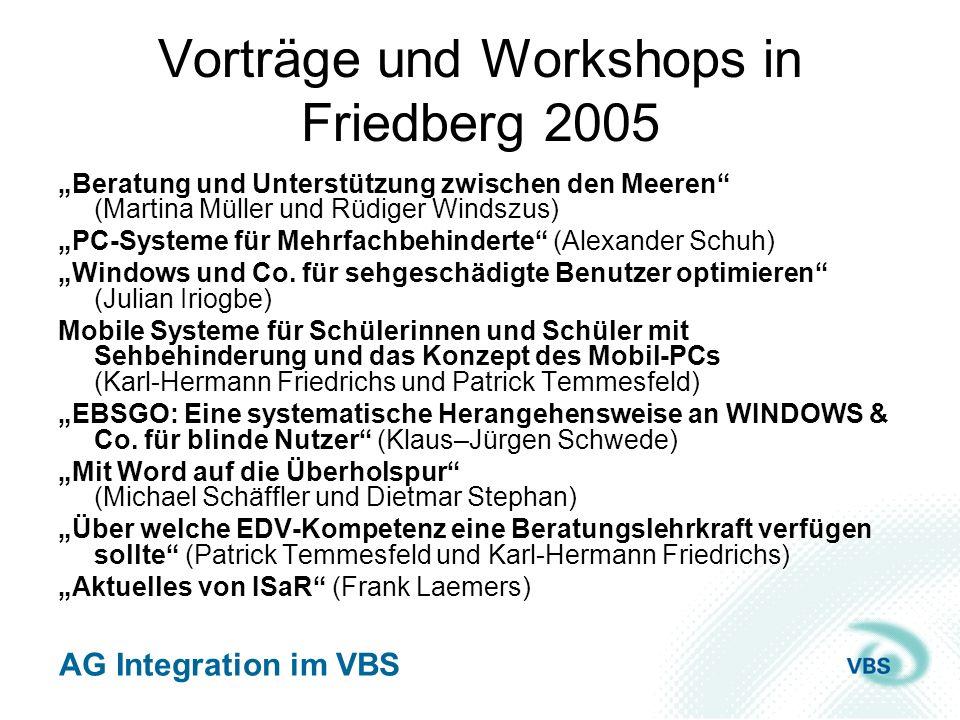 Vorträge und Workshops in Friedberg 2005