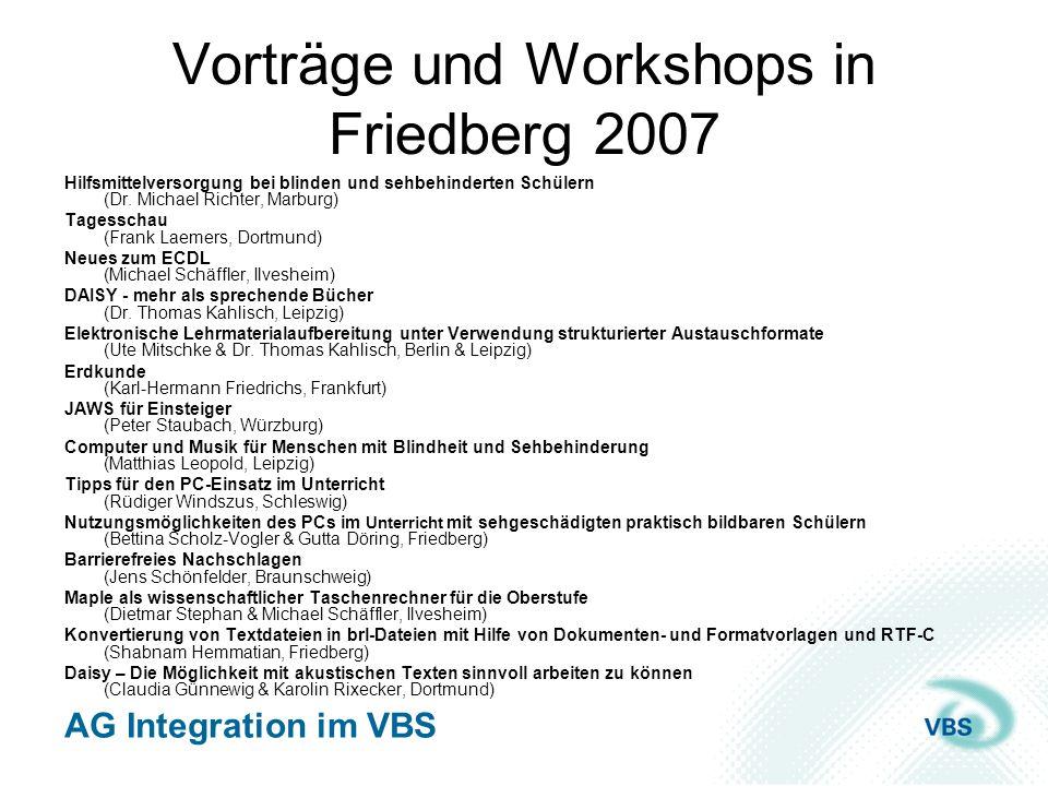 Vorträge und Workshops in Friedberg 2007