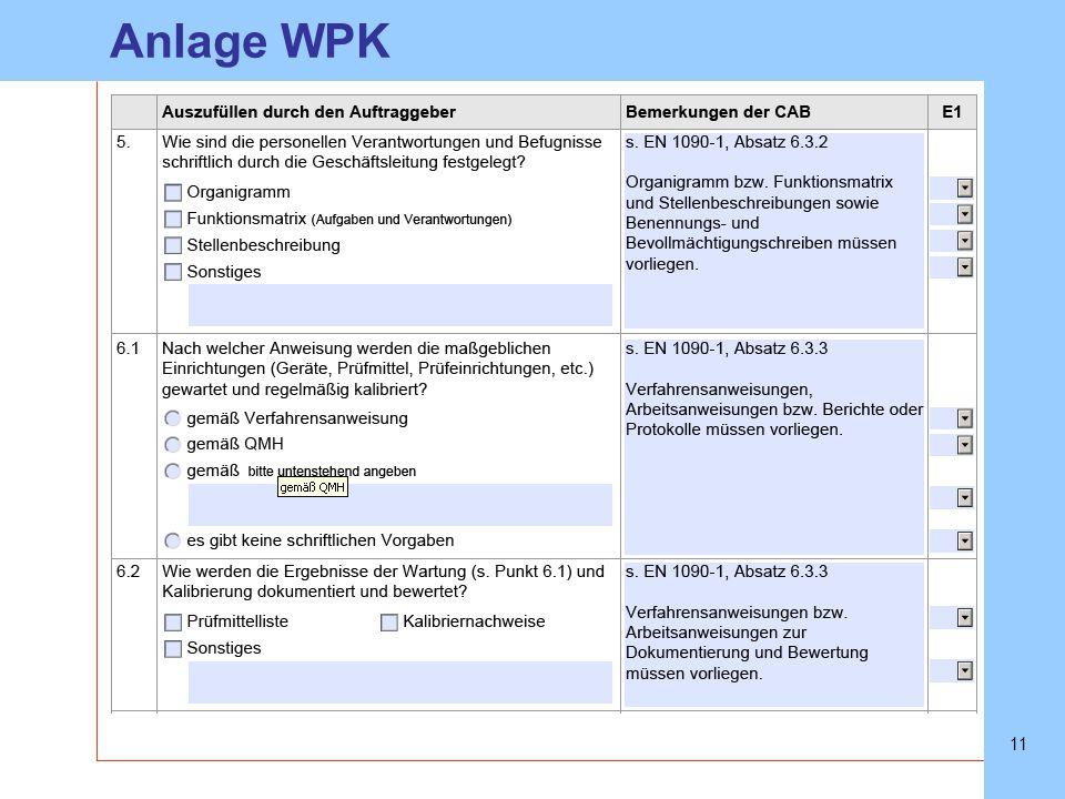 Anlage WPK Angaben müssen vorliegen Angaben müssen vorliegen