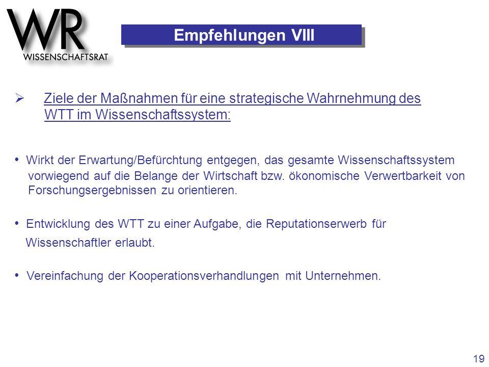 Empfehlungen VIII  Ziele der Maßnahmen für eine strategische Wahrnehmung des. WTT im Wissenschaftssystem: