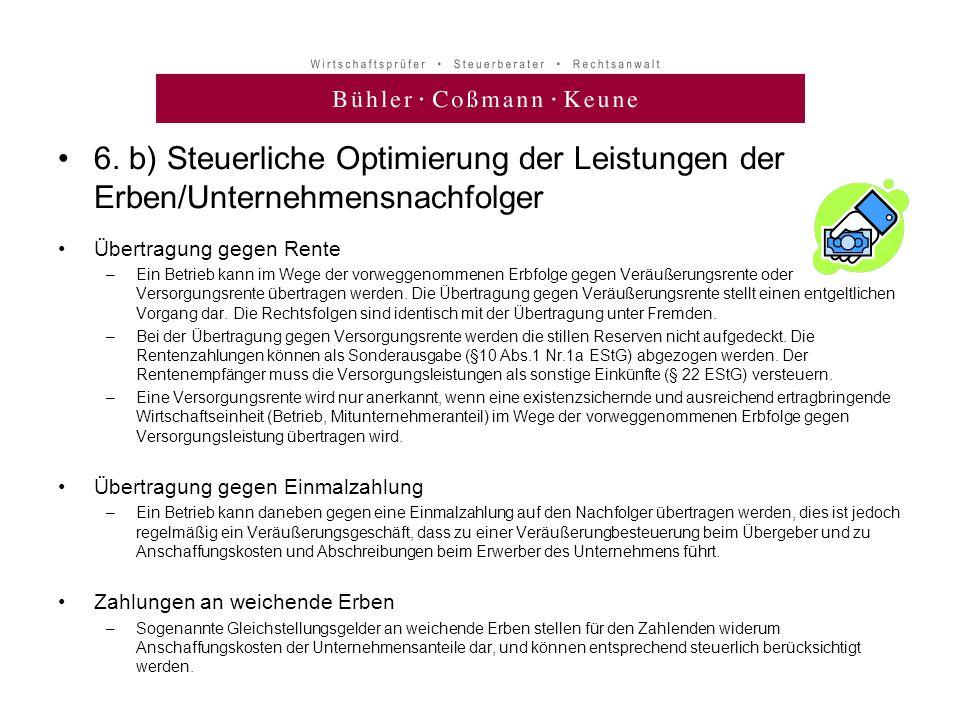 6. b) Steuerliche Optimierung der Leistungen der Erben/Unternehmensnachfolger