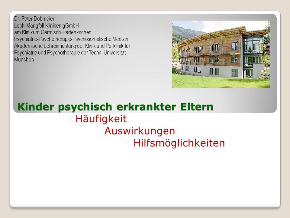 Dr. Peter Dobmeier Lech-Mangfall-Kliniken gGmbH. am Klinikum Garmisch-Partenkirchen. Psychiatrie-Psychotherapie-Psychosomatische Medizin.