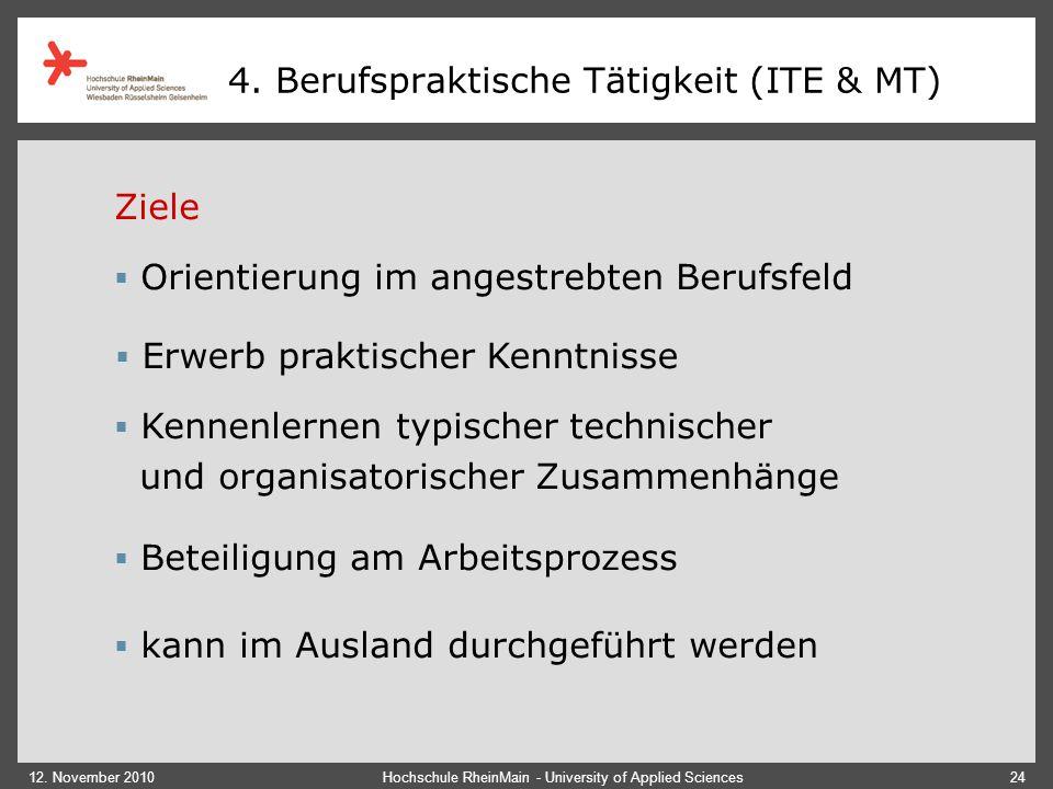 4. Berufspraktische Tätigkeit (ITE & MT)