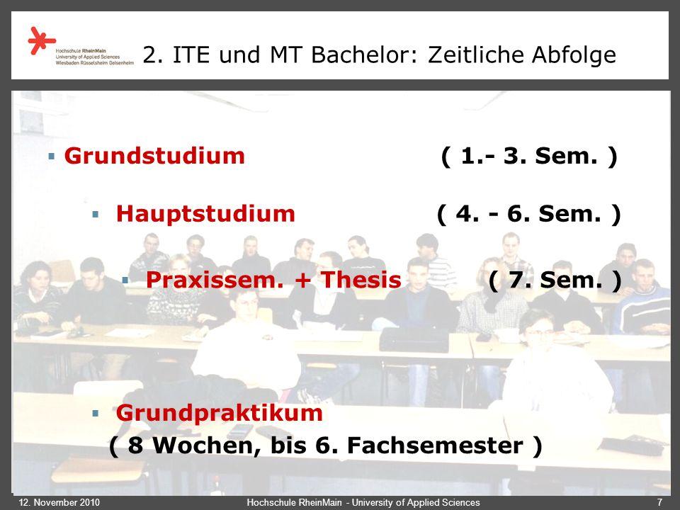 2. ITE und MT Bachelor: Zeitliche Abfolge